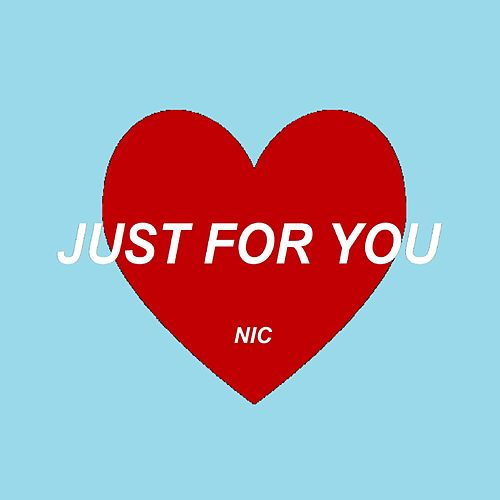 Just for You von Nic