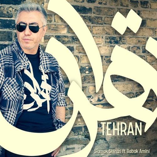 Tehran (feat. Babak Amini) by Siamak Shirazi