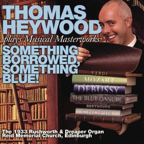 Something Borrowed, Something Blue! de Thomas Heywood