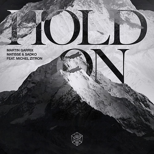 Hold On (feat. Michel Zitron) de Martin Garrix