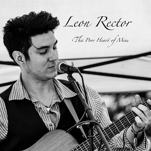 This Poor Heart of Mine (Acoustic Version) de Leon Rector
