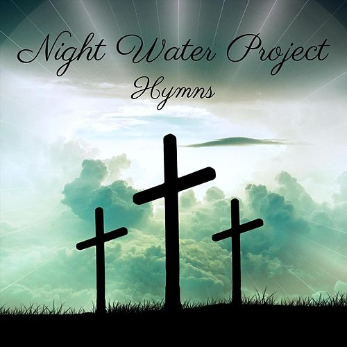 Hymns by Night Water Project