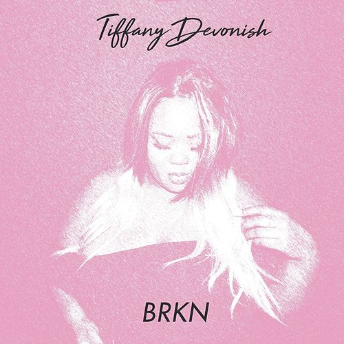 Brkn by Tiffany Devonish