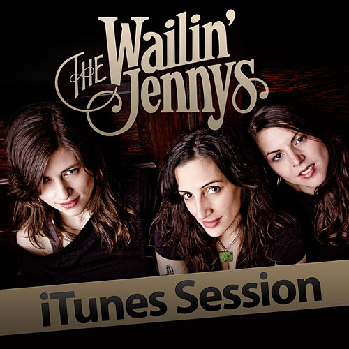 iTunes Sessions de The Wailin' Jennys