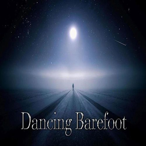 Dancing Barefoot by Into the Next