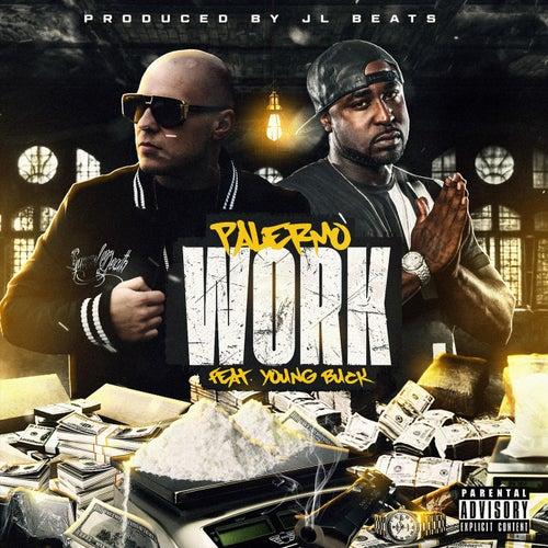 Work (feat. Young Buck) von Palermo