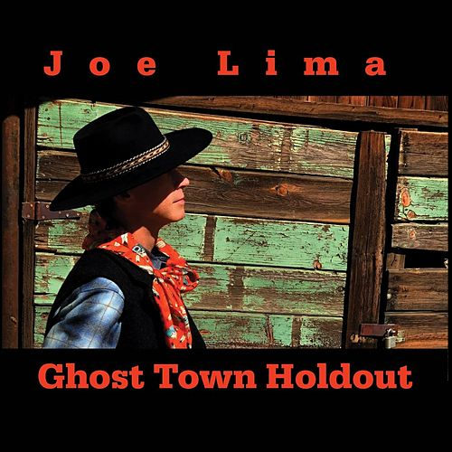 Ghost Town Holdout de Joe Lima