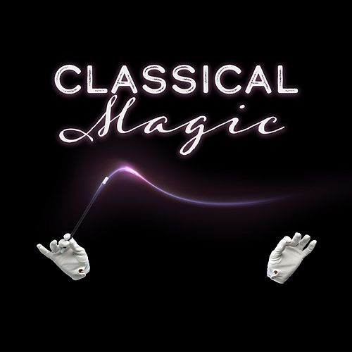 Classical Magic de Various Artists