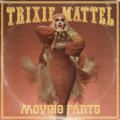 Moving Parts (Acoustic) de Trixie Mattel