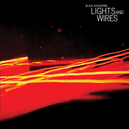 Lights and Wires by Black Sun Empire
