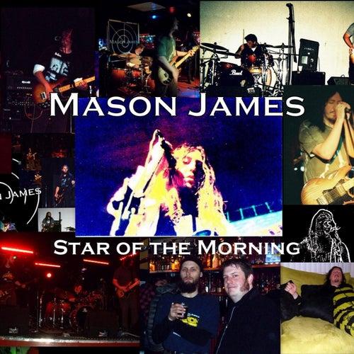 Star of the Morning de Mason James
