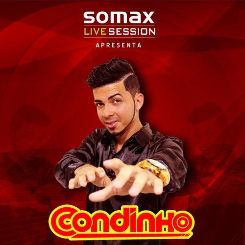 Somax Live Session Apresenta Condinho (Recorded Live!) de Condinho