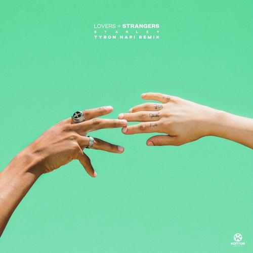 Lovers + Strangers (Tyron Hapi Remix) von Starley