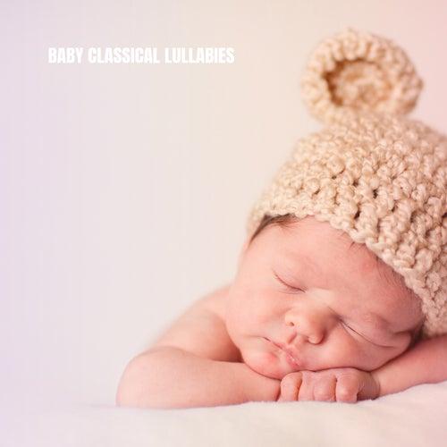 Baby Classical Lullabies de Rockabye Lullaby