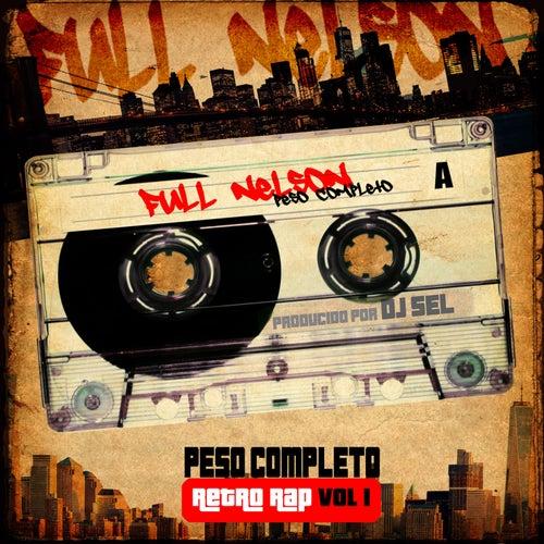 Retro Rap, Vol. 1 (Peso Completo) de Full Nelson