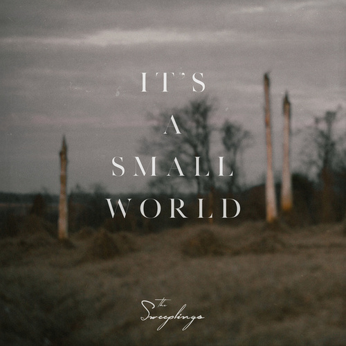 It's a Small World by The Sweeplings