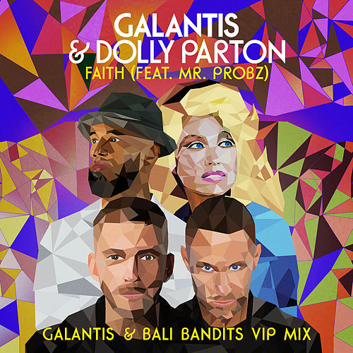 Faith (feat. Mr. Probz) (Galantis & Bali Bandits VIP Mix) von Galantis