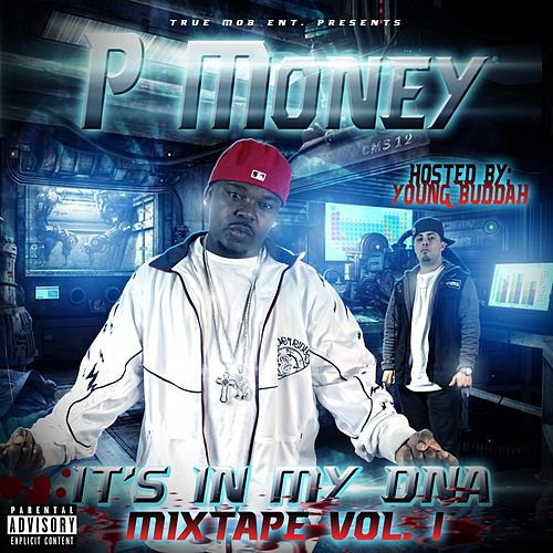 It's in My DNA (Mixtape), Vol. 1 von P-Money
