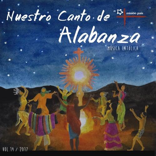 Nuestro Canto de Alabanza, Vol. XIV de Misión País
