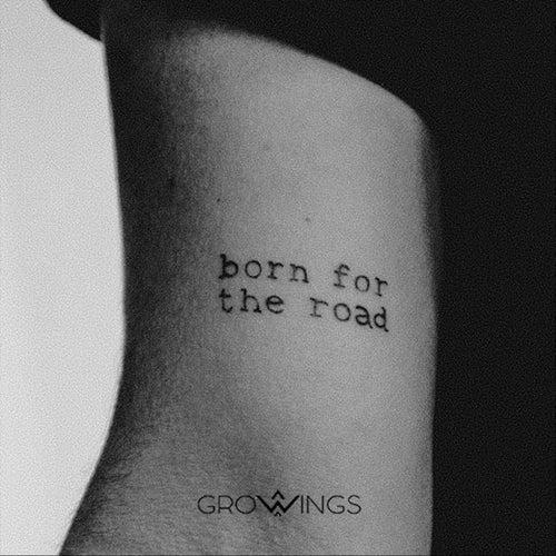 Born for the Road de Growings