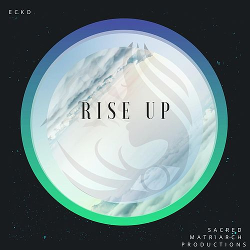 Rise Up de ECKO