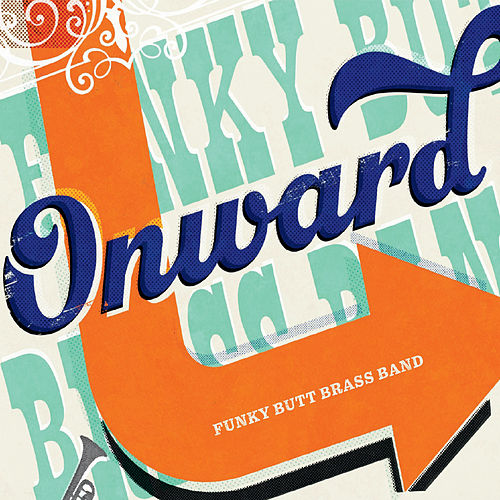Onward de Funky Butt Brass Band