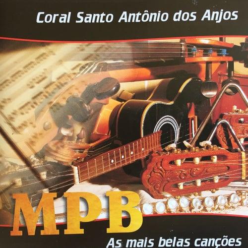 Mpb: As Mais Belas Canções de Coral Santo Antônio dos Anjos (Laguna - SC)