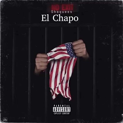 El Chapo by Shaquees