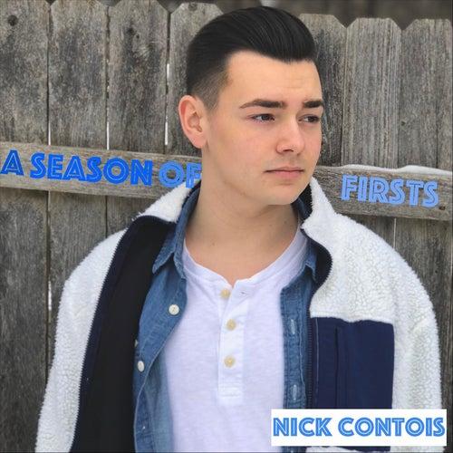 A Season of Firsts von Nick Contois