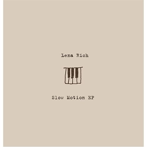 Slow Motion - EP by Lena Rich