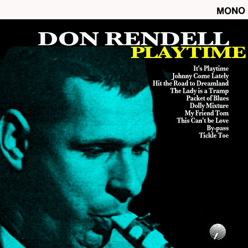 Playtime (Remastered) de Don Rendell