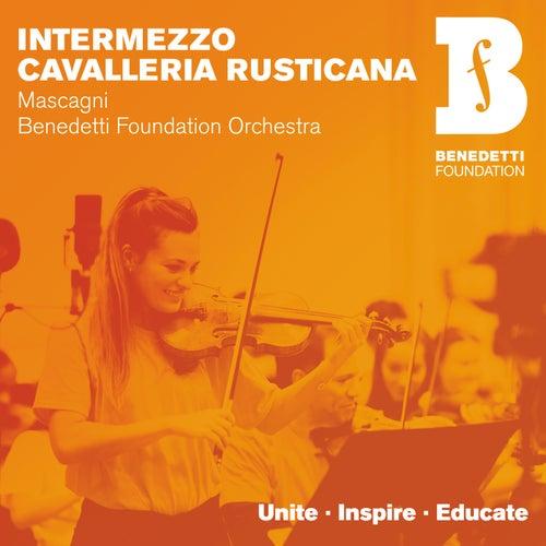 Cavalleria rusticana: Intermezzo (Arr. Holt) by Benedetti Foundation Orchestra