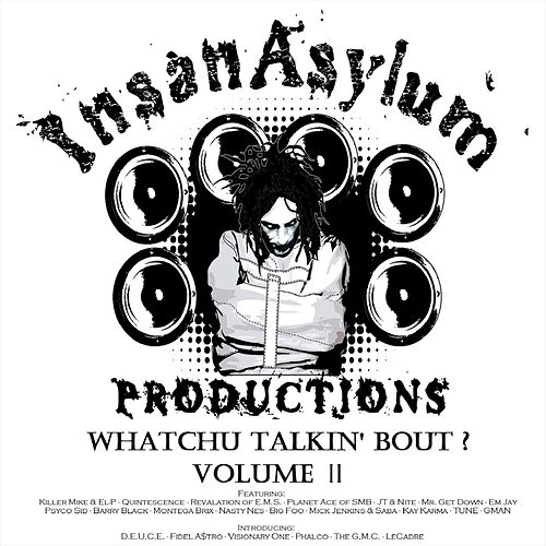 Whatchu Talkin' Bout?, Vol. 2 by Various Artists