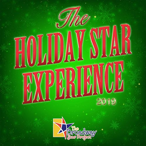 The Holiday Star Experience 2019 by Various Artists