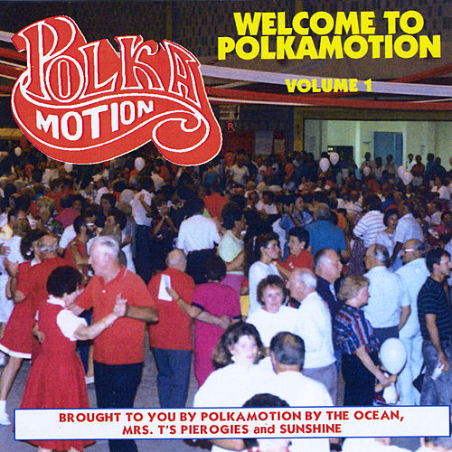 Welcome to Polkamotion, Vol. 1 de Various Artists