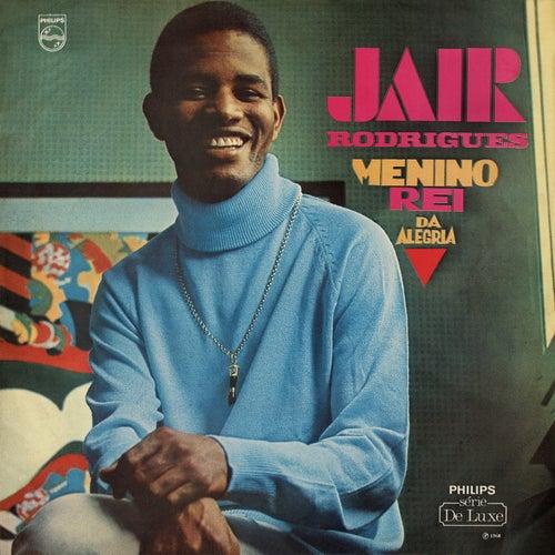 Menino Rei Da Alegria by Jair Rodrigues