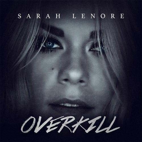 Overkill de Sarah Lenore