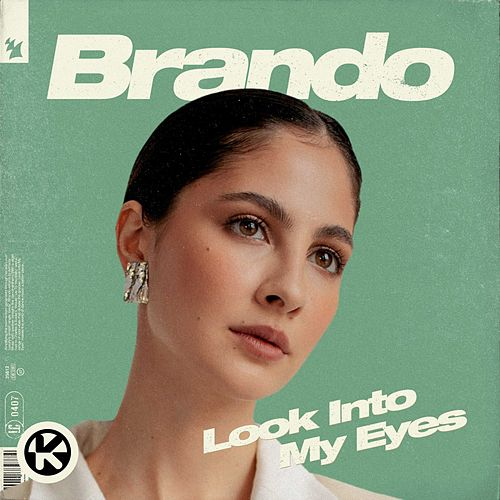 Look into My Eyes von Brando