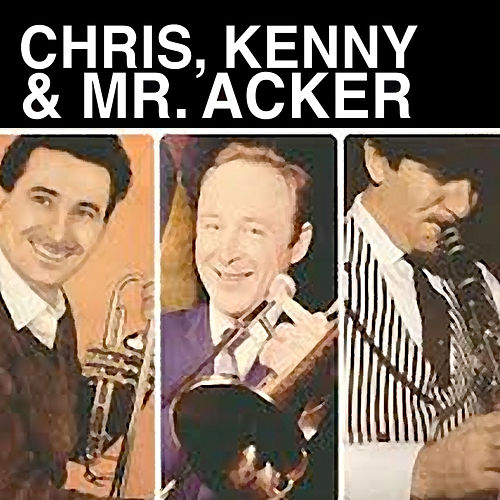 Chris, Kenny & Mr. Acker di Chris Barber