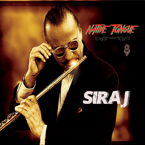 Native Tongue by Siraj