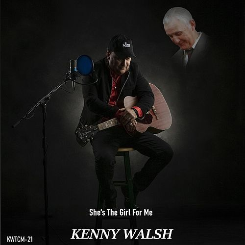 She's the Girl for Me by Kenny Walsh