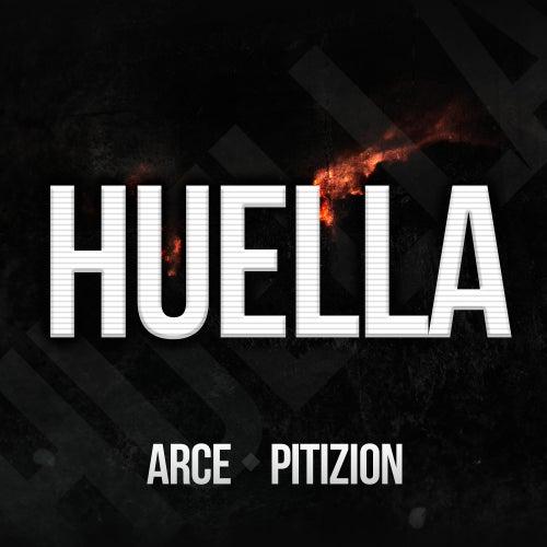 Huella (feat. Pitizion) by Arce