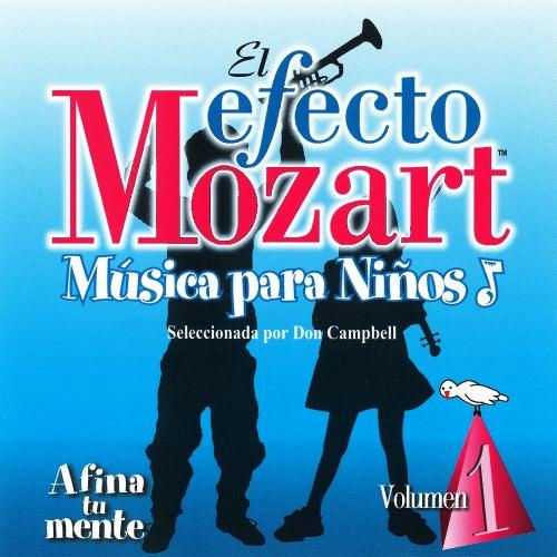 Musica Para Ninos Vol. 1  –Afina Tu Mente by Wolfgang Amadeus Mozart
