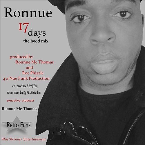 17 Days (The Hood Mix) by Ronnue