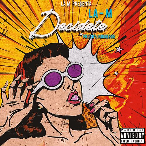 Decidete by -M-