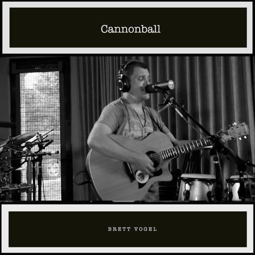 Cannonball de Brett Vogel