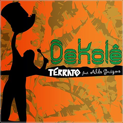 Dekolê (feat. Aldo Guizmo) by Terrato