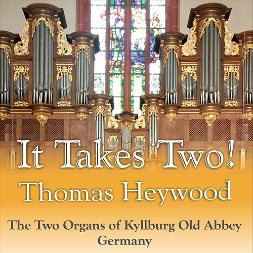 It Takes Two! de Thomas Heywood
