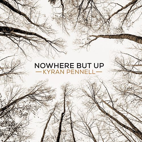Nowhere but Up de Kyran Pennell