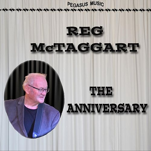 The Anniversary by Reg McTaggart